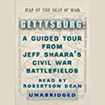 Gettysburg: A Guided Tour from Jeff Shaara's Civil War Battlefields | Jeff Shaara