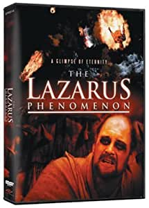 THE PHENOMENON OF LAZARUS A GLIMPSE OF ETERNITY-Life after Death-Heaven-Life in Hell-ETERNITY-Miracle-Death-Hell-Inferno Miracles of Power