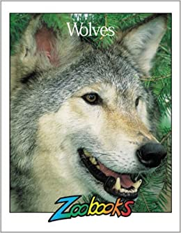 Wolves (Zoobooks Series) by John Bonnett Wexo (1998-06-06)