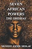 Seven African Powers: The Orishas (Mojo's Wiccan Series)