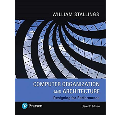 Pearson Etext For Computer Organization And Architecture Access Code Card 11th Edition 9780135188972 Computer Science Books Amazon Com