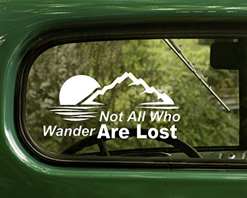 2 Not All Who Wander Are Lost nature Wilderness White Decal Sticker For Window Car Truck Jeep Laptop Bumper Rv
