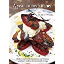 A Year In My Kitchen: Recipes Inspired by the Seasons and Based on a Culinary Toolbox of Inventive Flavorings