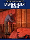 Energy-Efficient Building, Fine Homebuilding Editors and Taunton Press Incorporated Staff, 1561583405
