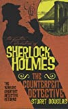 img - for The Further Adventures of Sherlock Holmes - The Counterfeit Detective (Further Adventures of Sherlock Holmes (Paperback)) book / textbook / text book