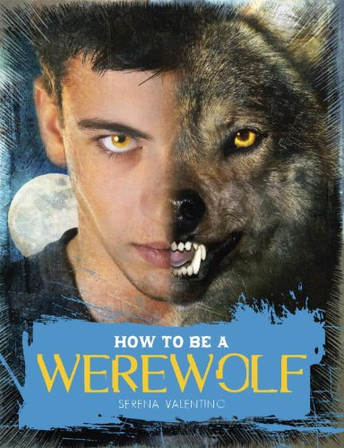 How to Be a Werewolf: The Claws-on Guide for the Modern - Sale Online Valentino