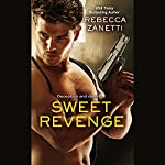 Sweet Revenge | Rebecca Zanetti