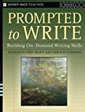 img - for Prompted to Write: Building On-Demand Writing Skills, Grades 6-12 by Meredith Pike-Baky (2005-09-12) book / textbook / text book