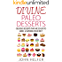 Divine Paleo Desserts: Delicious Desserts That Are so Easy to Make, a Caveman Could Do It