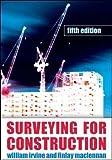 Surveying for Construction (UK Higher Education Engineering Civil Engineering)