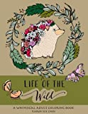 Best Coloring Books For Adults - Life Of The Wild: A Whimsical Adult Coloring Review