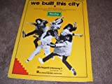 img - for We Built This City (Sheet Music) book / textbook / text book