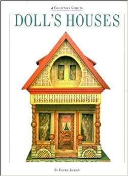A Collector's Book of Doll's Houses