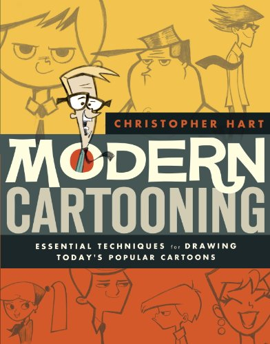 Modern Cartooning: Essential Techniques for Drawing Today's...