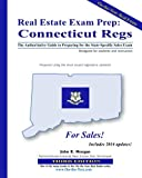 Real Estate Exam Prep: Connecticut Regs - 3rd edition: The Authoritative Guide to