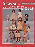 Vol 1 Sewing for 20th Century Dolls Clothes Patterns (Volume 1)