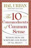 The 10 Commandments of Common Sense, Hal Urban, 1416535640