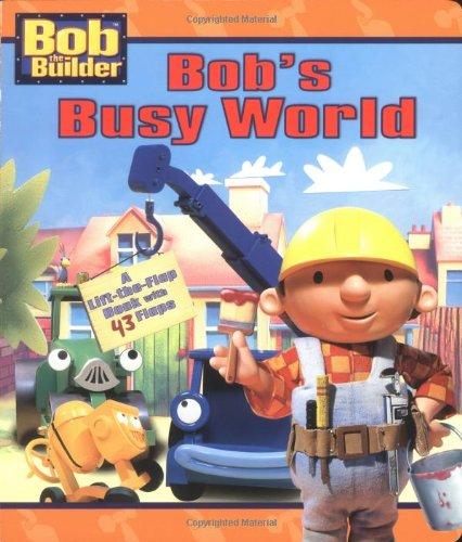 Bob's Busy World (Bob the Builder Jumbo Flap Board Book)