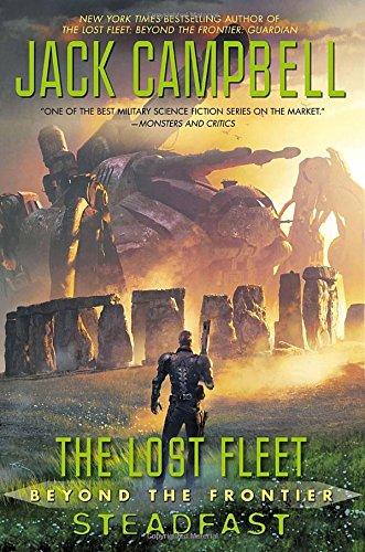 Read Online The Lost Fleet: Beyond the Frontier: Steadfast pdf epub