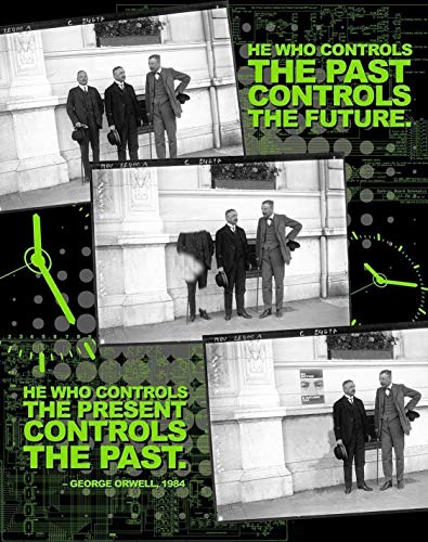 He Who Controls the Past Controls the Future - Nineteen Eighty Four, George Orwell Quote Poster. Educational Classroom Print