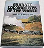 The Garratt Locomotive, A. E. Durrant, 0715376411