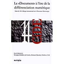 Le Document a l'Ere de la Differenciation Numerique