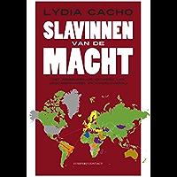Slavinnen van de macht: het wereldwijde netwerk van vrouwenhandel en kindslavernij