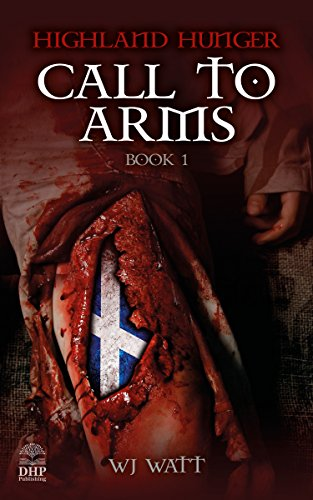 Highland Hunger: Book 1: Call To Arms