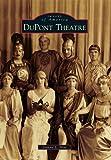 DuPont Theatre, Joanna L. Arat, 0738592749
