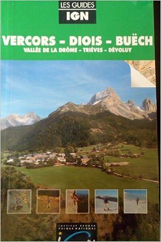 En ligne téléchargement gratuit Vercors, Diois, Buëch pdf epub