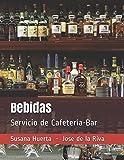 img - for Bebidas: Servicio de Cafeter a-Bar (Spanish Edition) book / textbook / text book