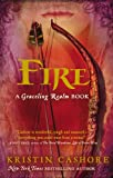 Fire (Graceling Realm Book 2)