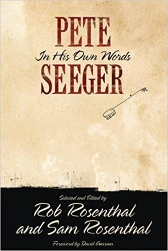 pete seeger in his own words nine lives music series