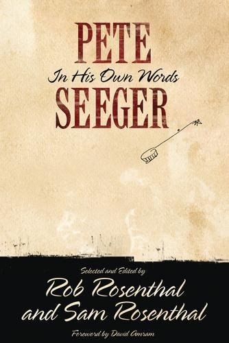 (Pete Seeger: In His Own Words (Nine Lives Music Series))