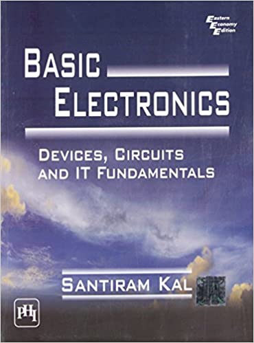 Buy Basic Electronics: Devices, Circuits and it Fundamentals Book