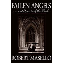 Fallen Angels: . . . And Spirits of the Dark