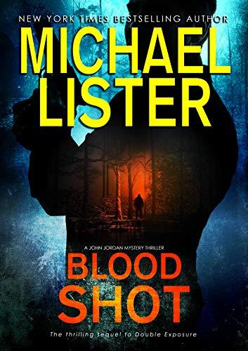 Blood Shot (John Jordan Mysteries Book 15)