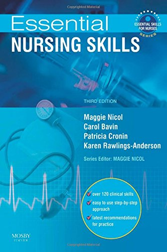 Essential Nursing Skills: Clinical skills for caring (Essential Skills for Nurses)