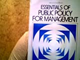 Essential Public Policy Management 9780132841009
