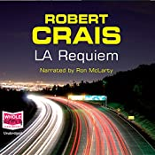 L.A. Requiem: Elvis Cole/Joe Pike, Book 8 | Robert Crais