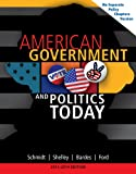 American Government and Politics Today, No Separate Policy Chapters Version, 2013-2014 9781133956051
