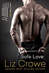Safe Love: A Love Brothers Companion Novella (The Love Brothers Book 4)