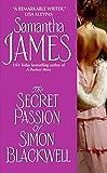 The Secret Passion of Simon Blackwell (Avon Historical Romance)