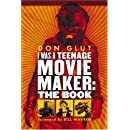 I Was a Teenage Movie Maker: The Book
