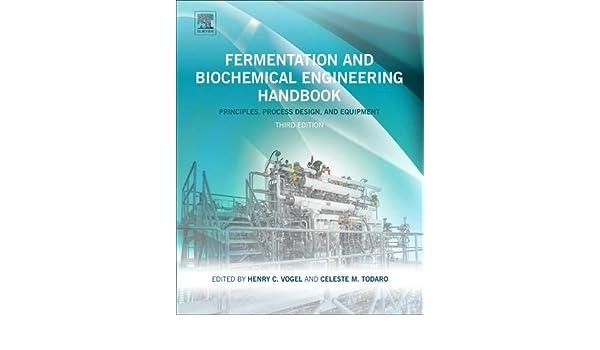Read PDF Fermentation and Biochemical Engineering Handbook