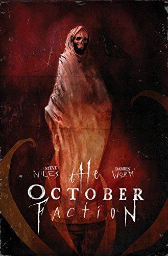 October Faction Volume 3 ()