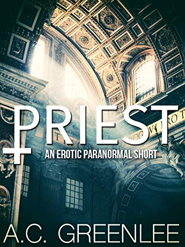 Search : Priest: A Dark Erotic AMBW Paranormal Short (Gothica Book 1)