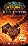 Book Cover for World of Warcraft: The Shattering: Book One of Cataclysm