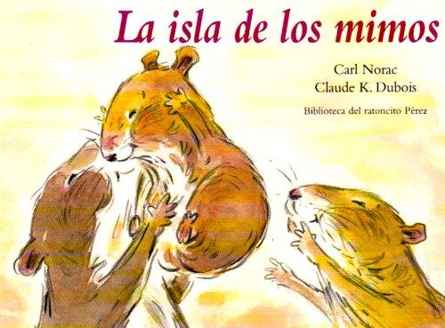 La isla de los mimos/ Island of caresses