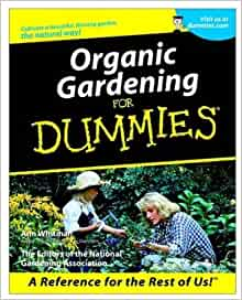 Organic gardening for dummies ann whitman the editors for Landscaping for dummies